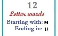 Twelve letter words starting with M and ending in U