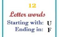Twelve letter words starting with U and ending in F
