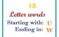 Twelve letter words starting with U and ending in W