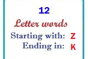 Twelve letter words starting with Z and ending in K