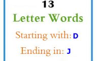 Thirteen letter words starting with D and ending in J
