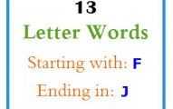 Thirteen letter words starting with F and ending in J