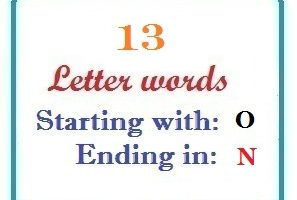 Thirteen letter words starting with O and ending in N