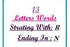 Thirteen letter words starting with R and ending in N