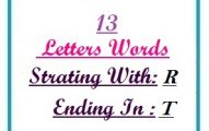 Thirteen letter words starting with R and ending in T