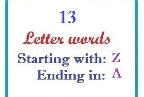 Thirteen letter words starting with Z and ending in A