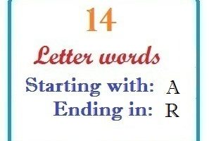 Fourteen letter words starting with A and ending in R