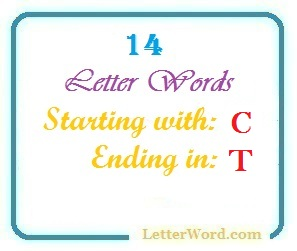 Fourteen letter words starting with C and ending in T
