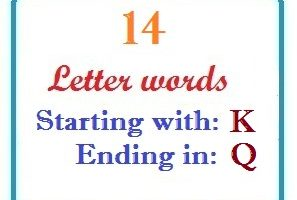 Fourteen letter words starting with K and ending in Q