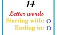 Fourteen letter words starting with O and ending in D