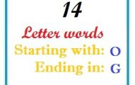 Fourteen letter words starting with O and ending in G