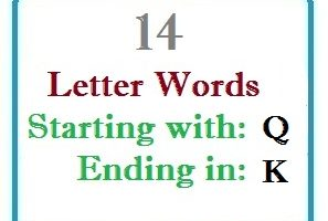 Fourteen letter words starting with Q and ending in K