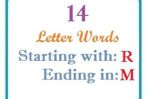 Fourteen letter words starting with R and ending in M
