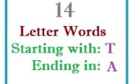 Fourteen letter words starting with T and ending in A